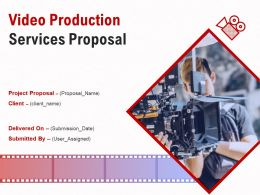 Video Production Services Proposal Powerpoint Presentation Slides