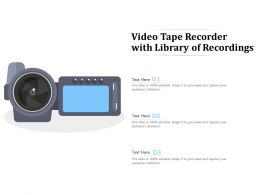 Video Tape Recorder With Library Of Recordings