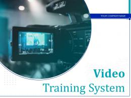 Video Training System Powerpoint Presentation Slides