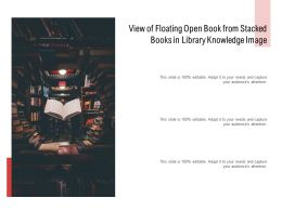 View Of Floating Open Book From Stacked Books In Library Knowledge Image