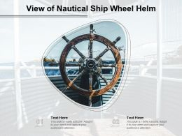 View Of Nautical Ship Wheel Helm
