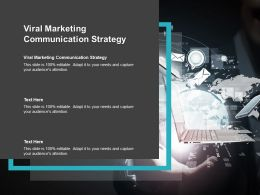 Viral Marketing Communication Strategy Ppt Powerpoint Presentation Model Format Cpb