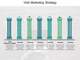 Viral Marketing Strategy Ppt Powerpoint Presentation Infographics Graphic Images Cpb