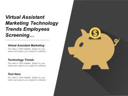 Virtual Assistant Marketing Technology Trends Employees Screening Communication Skills