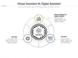 Virtual Assistant Vs Digital Assistant Ppt Powerpoint Presentation Outline Cpb