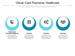 Virtual Card Payments Healthcare Ppt Powerpoint Presentation Pictures Format Ideas Cpb