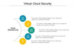 Virtual Cloud Security Ppt Powerpoint Presentation Ideas Example Cpb