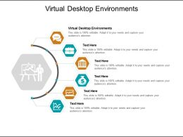 Virtual Desktop Environments Ppt Powerpoint Presentation Show Slides Cpb