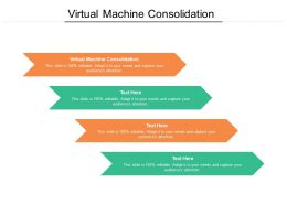 Virtual Machine Consolidation Ppt Powerpoint Presentation Summary Backgrounds Cpb
