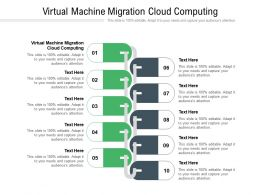 Virtual Machine Migration Cloud Computing Ppt Powerpoint Presentation Gallery Graphics Download Cpb