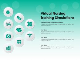 Virtual Nursing Training Simulations Ppt Powerpoint Presentation Outline Background