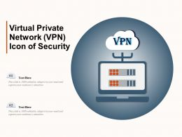 Virtual Private Network VPN Icon Of Security