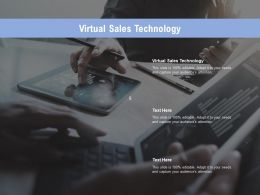 Virtual Sales Technology Ppt Powerpoint Presentation Show Influencers Cpb
