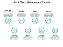Virtual Team Management Benefits Ppt Powerpoint Presentation Professional Brochure Cpb