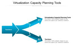 Virtualization Capacity Planning Tools Ppt Powerpoint Presentation Ideas Infographics Cpb