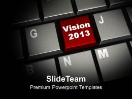 Vision 2013 Business Concept Powerpoint Templates Ppt Themes And Graphics 0113