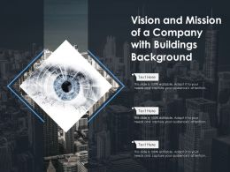 Vision And Mission Of A Company With Buildings Background