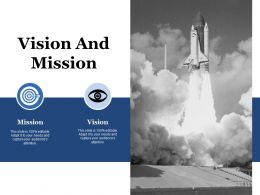 Vision And Mission Ppt Powerpoint Presentation Summary Ideas