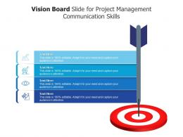 Vision Board Slide For Project Management Communication Skills Infographic Template