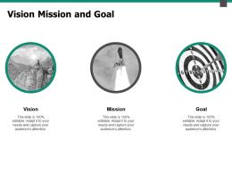 Vision Mission And Goal F176 Ppt Powerpoint Presentation Portfolio Aids