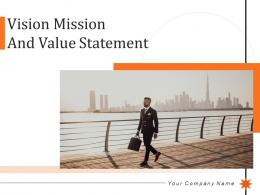 Vision Mission And Value Statement Powerpoint Presentation Slides