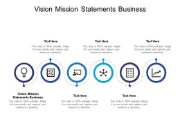 Vision Mission Statements Business Ppt Powerpoint Presentation Inspiration Ideas Cpb