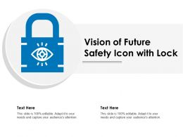 Vision Of Future Safety Icon With Lock