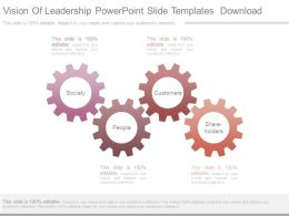 Vision Of Leadership Powerpoint Slide Templates Download