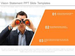 Vision Statement Ppt Slide Templates