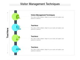 Visitor Management Techniques Ppt Powerpoint Presentation File Clipart Images Cpb