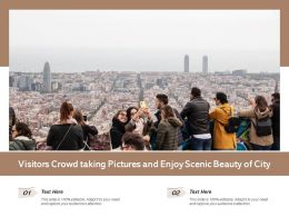 Visitors Crowd Taking Pictures And Enjoy Scenic Beauty Of City