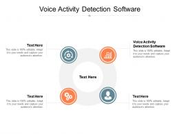 Voice Activity Detection Software Ppt Powerpoint Presentation Icon Clipart Images Cpb