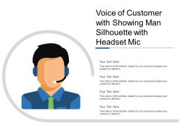 Voice Of Customer With Showing Man Silhouette With Headset Mic