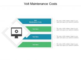Volt Maintenance Costs Ppt Powerpoint Presentation Layouts Background Images Cpb