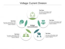 Voltage Current Division Ppt Powerpoint Presentation Layouts Graphics Example Cpb