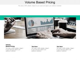 Volume Based Pricing Ppt Powerpoint Presentation Layouts Slideshow Cpb