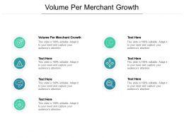 Volume Per Merchant Growth Ppt Powerpoint Presentation Infographics Icon Cpb