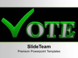 Vote For Future Elections Powerpoint Templates Ppt Themes And Graphics 0313