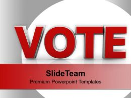 Vote For Future Government Powerpoint Templates Ppt Themes And Graphics 0113