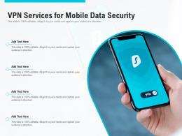 VPN Services For Mobile Data Security