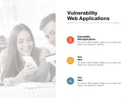 Vulnerability Web Applications Ppt Powerpoint Presentation Icon Introduction Cpb