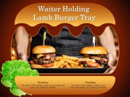 Waiter Holding Lamb Burger Tray