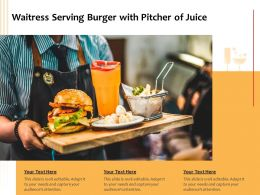 Waitress Serving Burger With Pitcher Of Juice