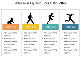 Walk Run Fly With Four Silhouettes