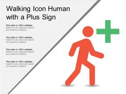 Walking Icon Human With A Plus Sign