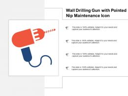 Wall Drilling Gun With Pointed Nip Maintenance Icon