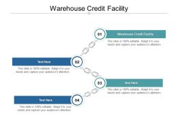 Warehouse Credit Facility Ppt Powerpoint Presentation Show Slide Cpb