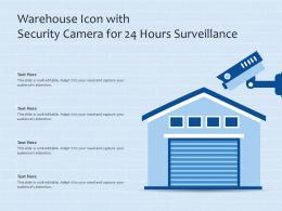 Warehouse Icon With Security Camera For 24 Hours Surveillance