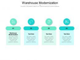 Warehouse Modernization Ppt Powerpoint Presentation Infographic Template Good Cpb