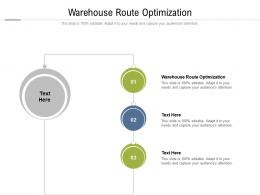 Warehouse Route Optimization Ppt Powerpoint Presentation Pictures Slide Download Cpb
